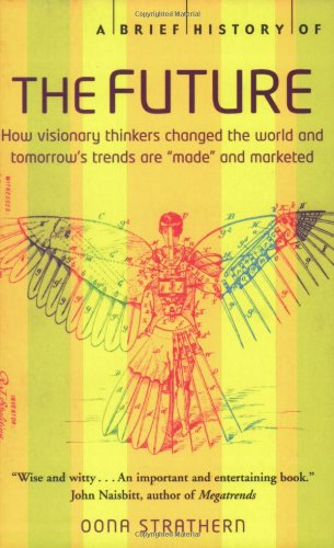 A Brief History of the Future By Dona Strathern