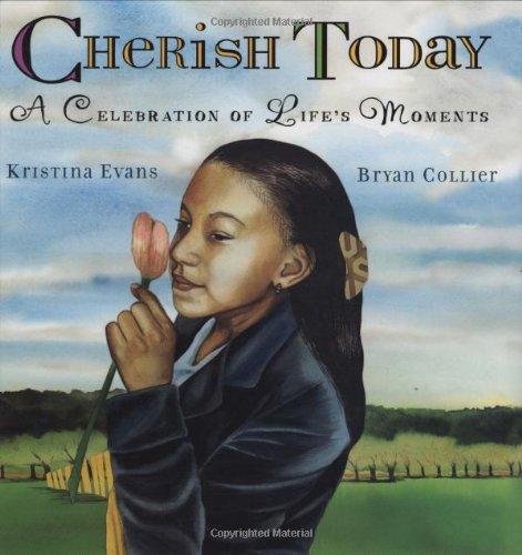 Cherish Today By Kristina Evans