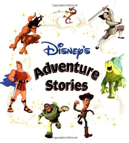 Disney's Adventure Stories (Disney Storybook Collections) by Unknown Author