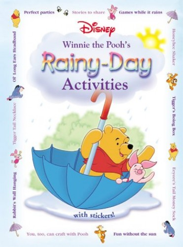 Winnie the Pooh's Rainy-Day Activities By Sharee Hopler