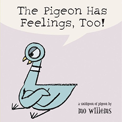 The Pigeon Has Feelings, Too! von Mo Willems