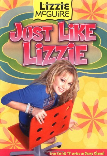 Lizzie #9: Just Like Lizzie: Lizzie McGuire: Just Like Lizzie - Book #9