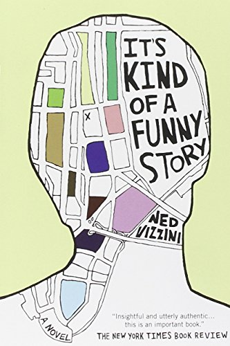 It's Kind of a Funny Story von Ned Vizzini