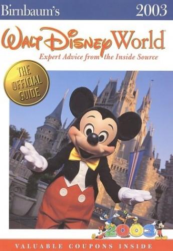 Birnbaum's Walt Disney World By Birnbaum Travel Guides