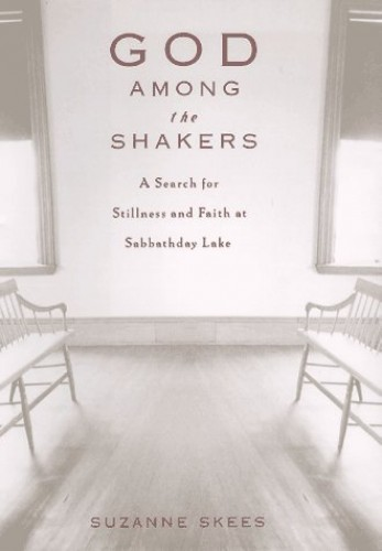 God Among the Shakers By Suzanne Skees