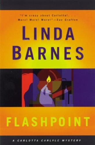 Flashpoint By Linda Barnes