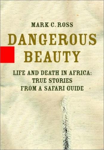 Dangerous Beauty von Mark C Ross