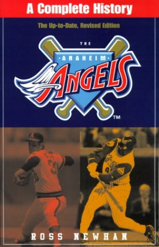Anaheim Angels By Ross Newhan
