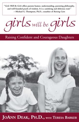Girls Will Be Girls By Joann Deak