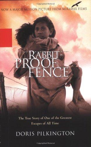 Rabbit-proof Fence by Doris Pilkington