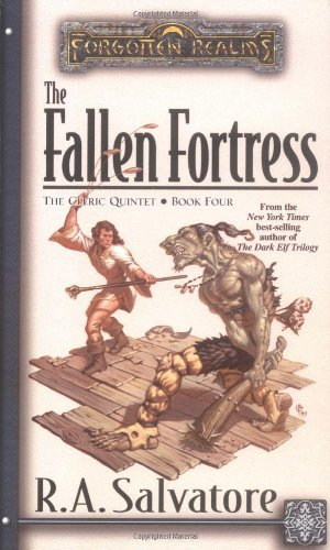 Cleric Quintet: The Fallen Fortress Bk. 4 (Forgotten Realms) by R. A. Salvatore