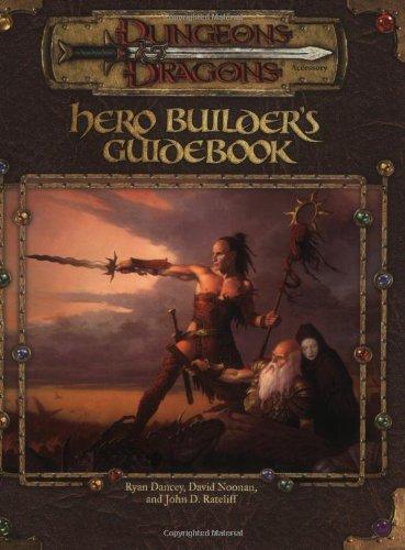 Hero Builder's Guidebook By Ryan Dancey