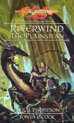 Riverwind the Plainsman By Paul Thompson