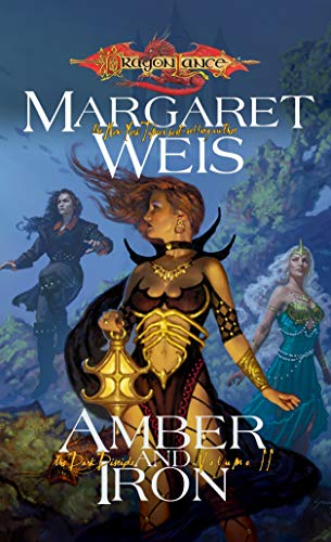 Amber & Iron By Margaret Weis