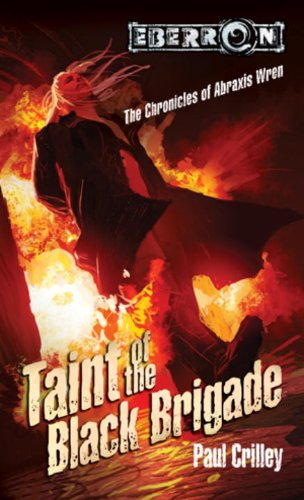 Taint of the Black Brigade By Paul Crilley