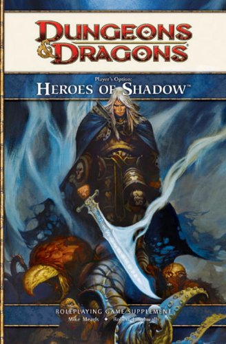 Players Option: Heroe's of Shadow By Wizards of the Coast RPG Team