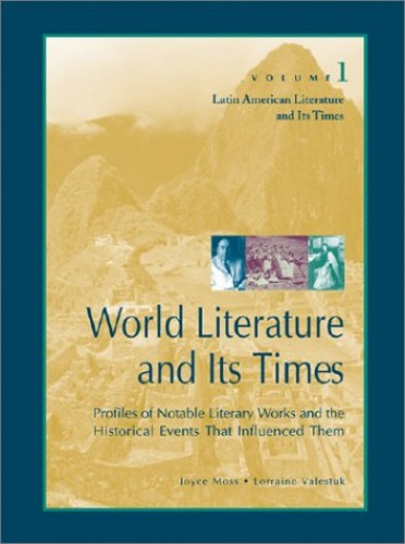 World Literature and Its Times By Joyce Moss