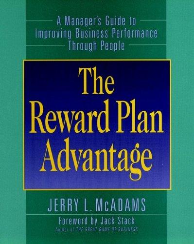 The Reward Plan Advantage By Jerry L. McAdams