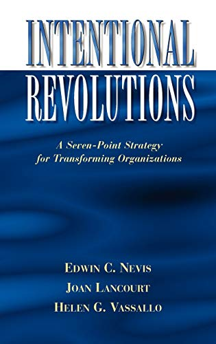 Intentional Revolutions By Edwin C. Nevis