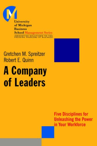 A Company of Leaders By Gretchen M. Spreitzer
