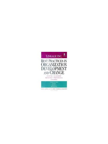 Best Practices in Organization Development and Change By David Giber