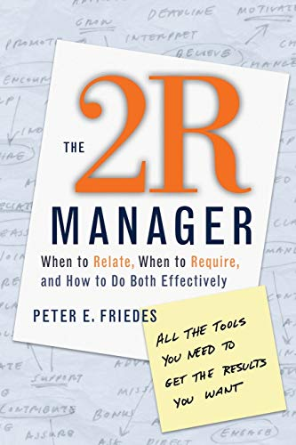 The 2R Manager By Peter E. Friedes