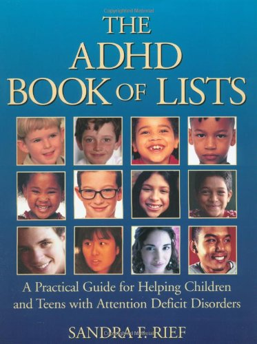 The ADHD Book of Lists By Sandra Rief