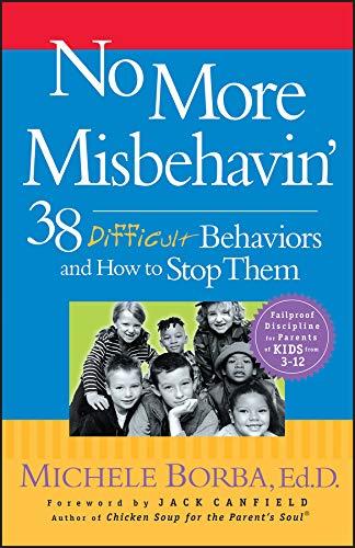 No More Misbehavin' By Michele Borba