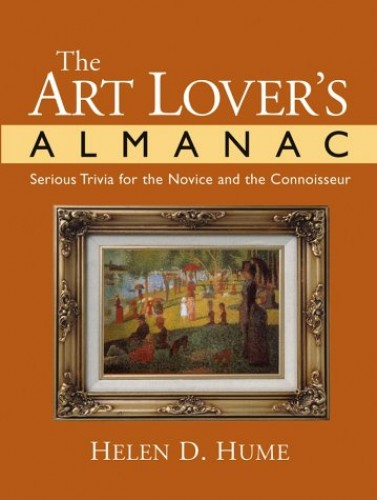 The Art Lover's Almanac By H.D. Hume