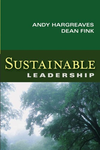Sustainable Leadership (Jossey–Bass Leadership Library in Education) by Andy Hargreaves