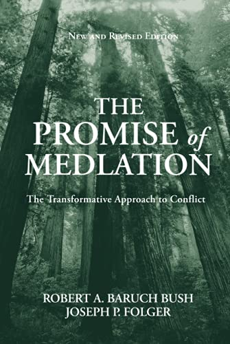 The Promise of Mediation By Robert A.Baruch Bush