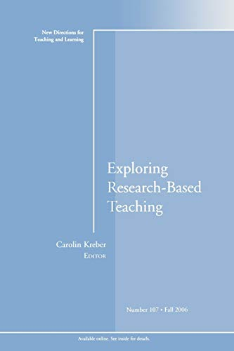 Exploring Research-Based Teaching By Edited by Carolin Kreber