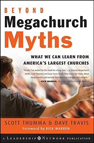Beyond Megachurch Myths By Scott Thumma
