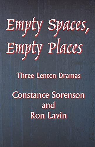 Empty Spaces Empty Places By Constance Sorenson