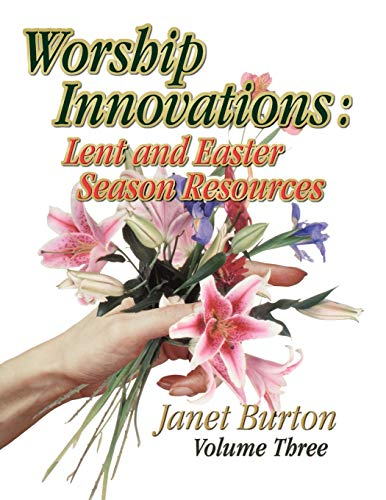Worship Innovations Volume 3 By Professor of Medieval History Janet Burton (University of Wales Lampeter)