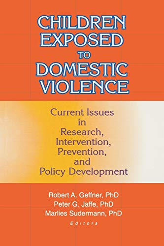 Children Exposed to Domestic Violence By Peter Jaffe