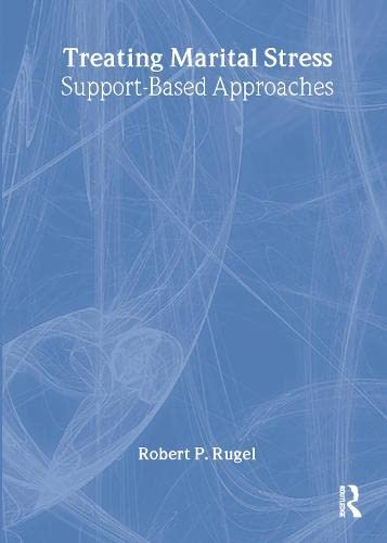 Treating Marital Stress By Robert P. Rugel
