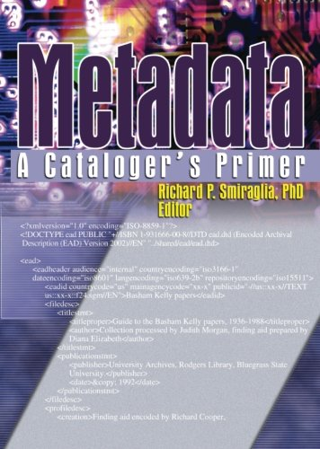 Metadata: A Cataloguer's Primer By Richard P. Smiraglia