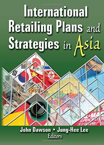 International Retailing Plans and Strategies in Asia By Erdener Kaynak