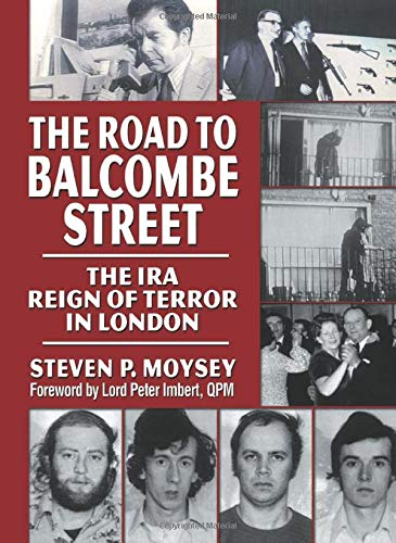 The Road to Balcombe Street By Steve Moysey