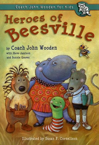 Heroes of Beesville By John Wooden