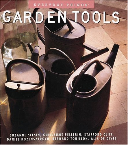 Garden Tools By Suzanne Slesin