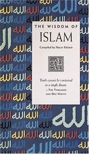 The Wisdom of Islam By Nacer Khemir