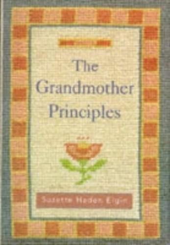 Grandmother Principles By Suzette Haden Elgin
