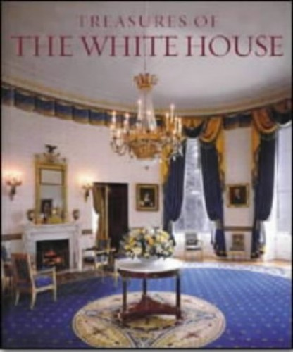 Treasures of the White House by Betty C. Monkman