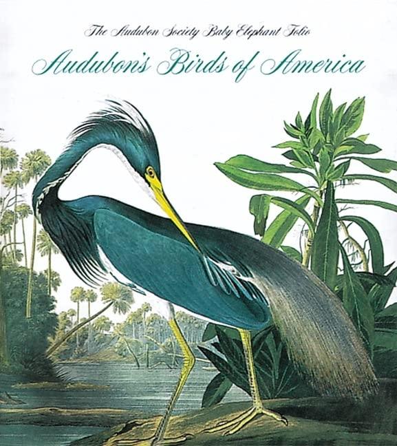Audubon's Birds Of America: The National Audubon Society Baby Elephant Folio (Tiny Folio) By Roger Tory Peterson