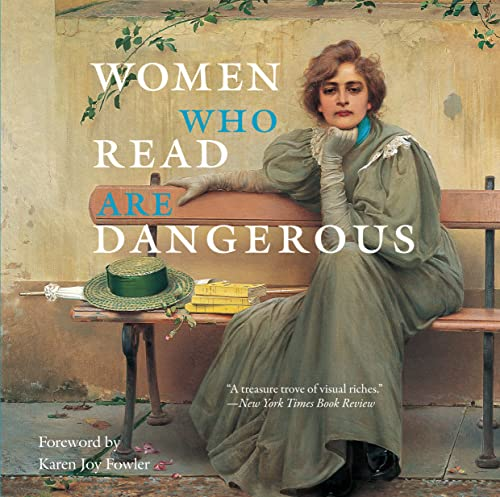 Women Who Read Are Dangerous By Stefan Bollman