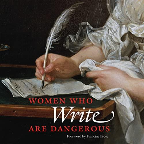 Women Who Write Are Dangerous By Stefan Bollmann