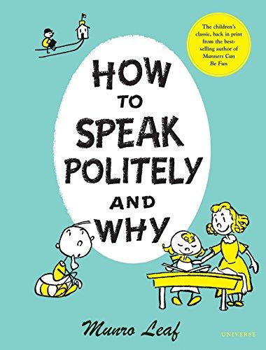 How to Speak Politely and Why von Munro Leaf