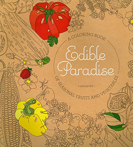 Edible Paradise By Jessie Kanelos  Weiner